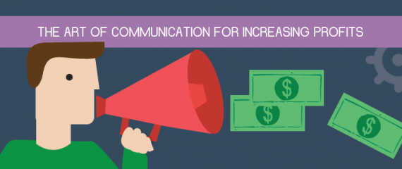 The Art of Communication for Increasing Profits